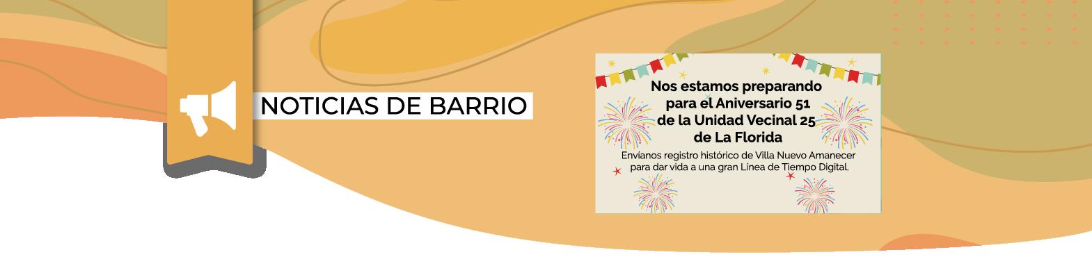 Con Línea de Tiempo Histórica celebraremos 51 años de Villa Nuevo Amanecer